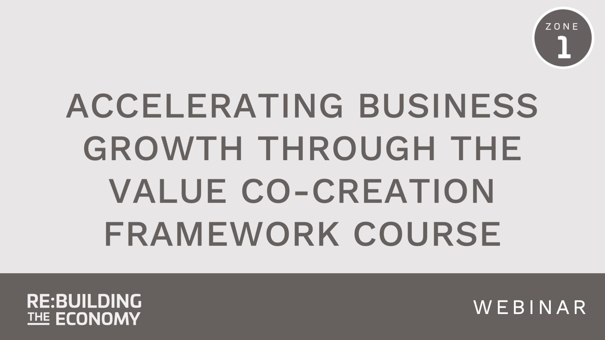 co-creating business growth course rebuilding the economy