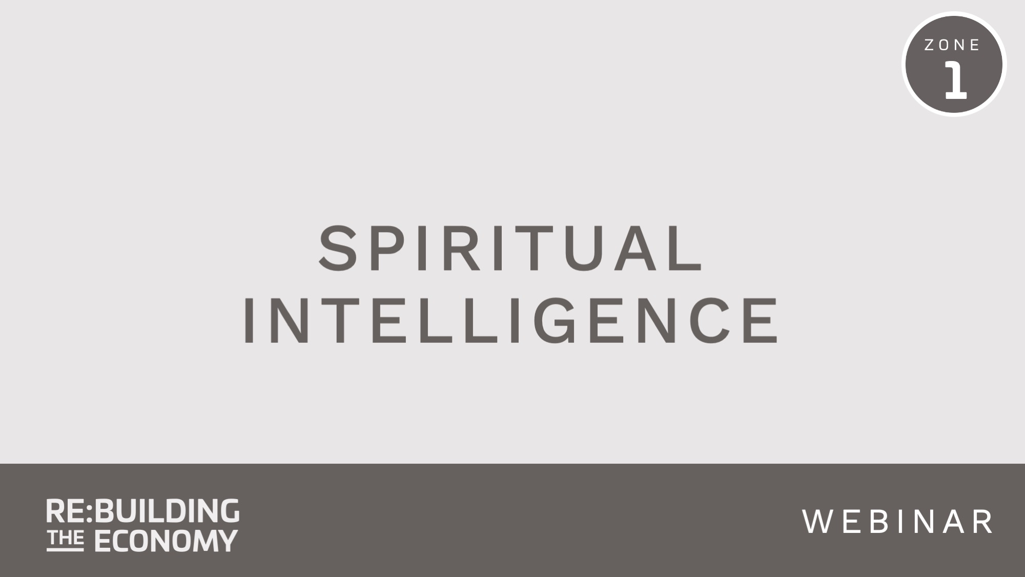 Rebuilding the economy Spiritual Intelligence Course